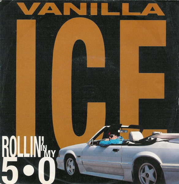 Vanilla Ice Rollin In My 5.0 Vinyl
