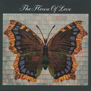 The House Of Love The House Of Love