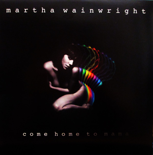 Wainwright, Martha Come Home To Mama CD