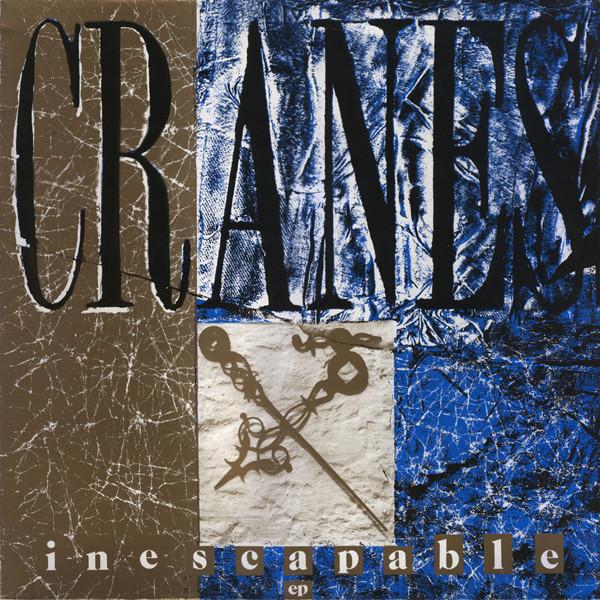 Cranes Inescapable EP