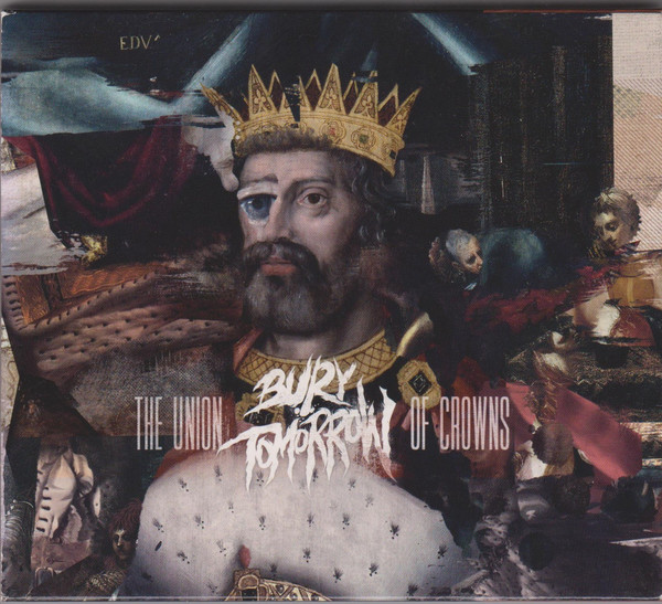 Bury Tomorrow The Union of Crowns