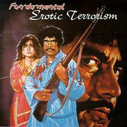 Fun'Da'Mental Erotic Terrorism Vinyl