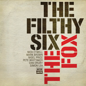 The Filthy Six The Fox Vinyl