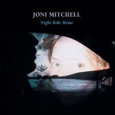 Mitchell, Joni Night Ride Home