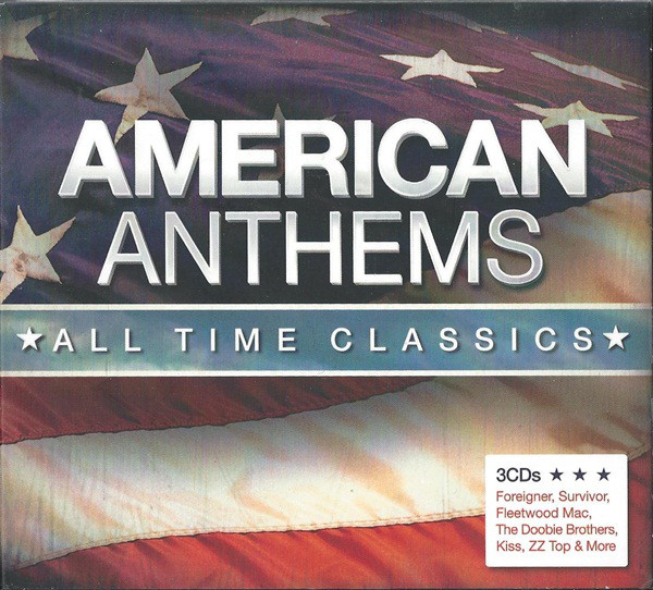 Various American Anthems - *** All Time Classics ***