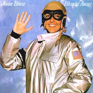Joan Baez Blowing Away