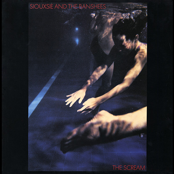 Siouxsie And The Banshees The Scream