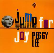 Lee, Peggy Jump For Joy