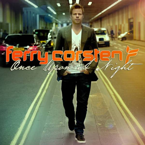 Corsten, Ferry Once Upon A Night Vol 3