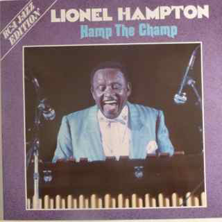 Hampton, Lionel Hamp The Champ Vinyl