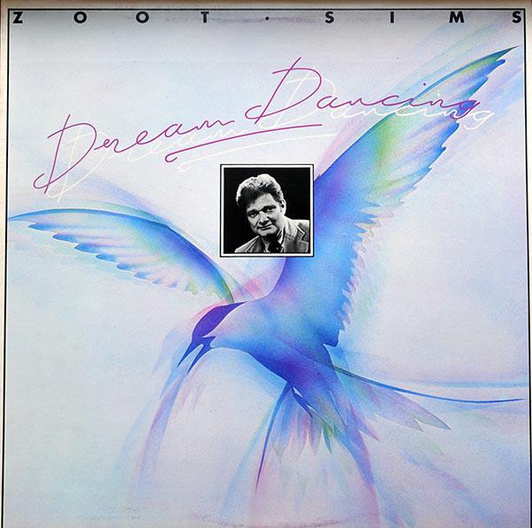 Sims, Zoot Dream Dancing Vinyl