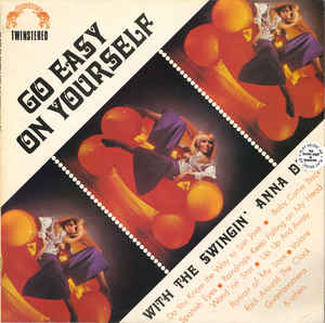 Dell, Anna Go Easy On Yourself - With The Swingin Anna Dell Vinyl