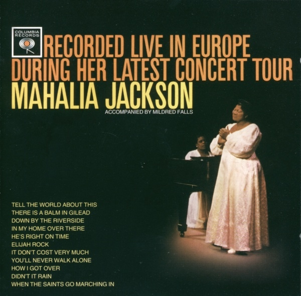 Jackson, Mahalia Recorded Live In Europe During Her Latest Concert Tour