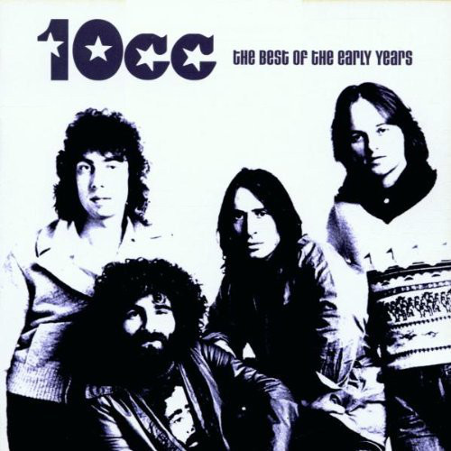 10cc The Best Of The Early Years CD