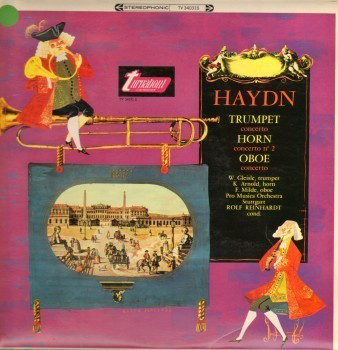 Haydn - Gleisle, Arnold, Milde, Rolf Reinhardt Trumpet Concerto / Horn Concerto No. 2 / Oboe Concerto Vinyl