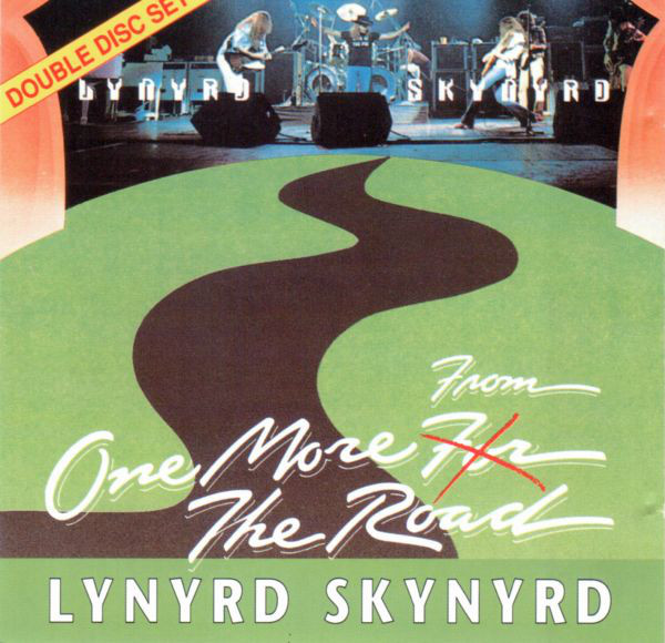 Lynyrd Skynyrd One More From The Road