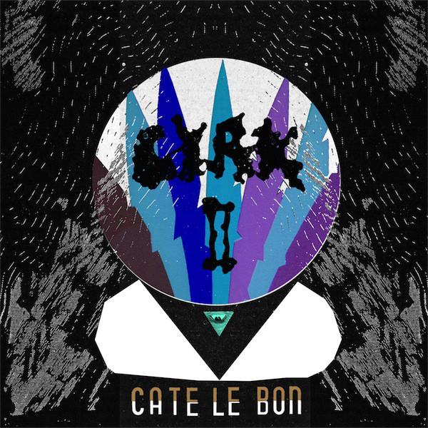 Cate Le Bon Cyrk II