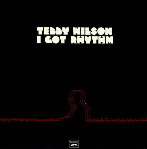 Wilson, Teddy I Got Rhythm Vinyl
