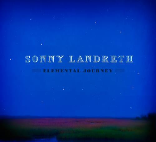 Landreth, Sonny Elemental Journey Vinyl