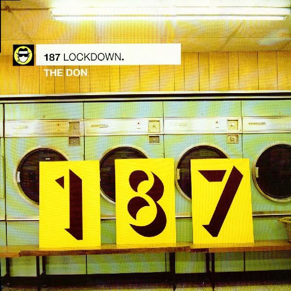 187 Lockdown The Don
