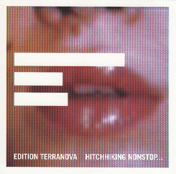Terranova Hitchhiking Nonstop With No Particular Destination CD