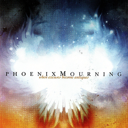 Phoenix Mourning When Excuses Become Antiques Vinyl