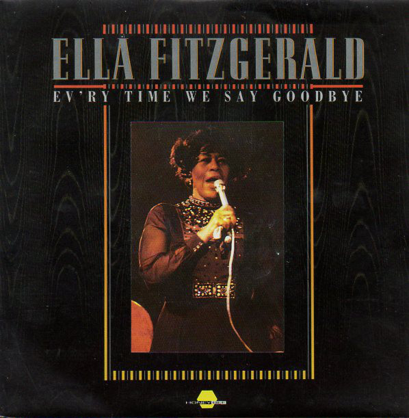 Fitzgerald, Ella Ev'ry Time We Say Goodbye