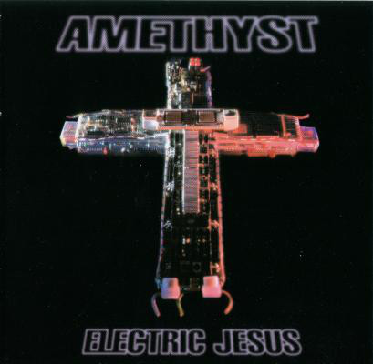 Amethyst Electric Jesus CD