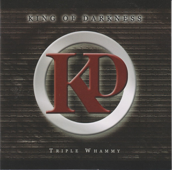 King Of Darkness Tripple Whammy CD