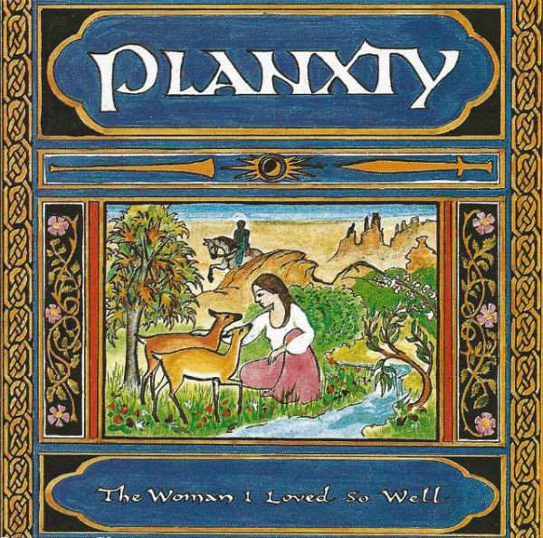 Planxty The Woman I Loved So Well