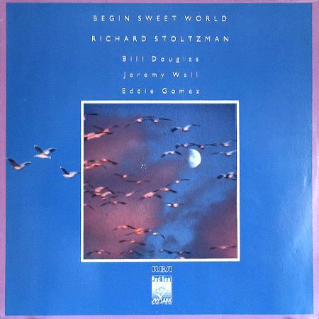 Richard Stoltzman - Bill Douglas - Jeremy Wall - Eddie Gomez Begin Sweet World Vinyl