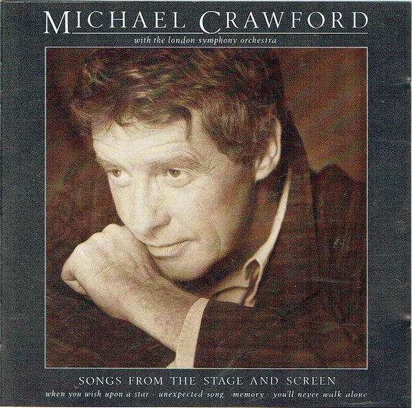 Michael Crawford With The London Symphony Orchestra Songs From The Stage And Screen