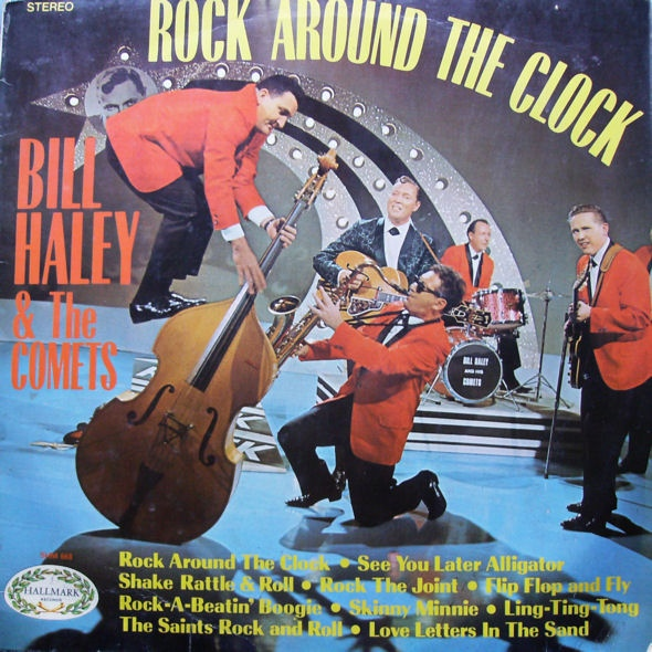 Bill Haley & The Comets Rock Around The Clock