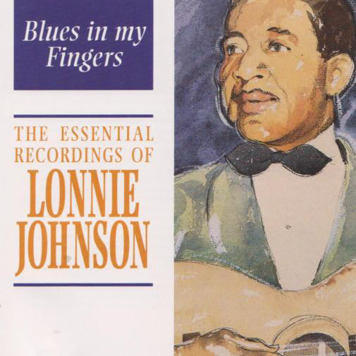 Johnson, Lonnie Blues In My Fingers - The Essential Recordings Of