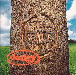 Dodgy Free Peace Sweet CD