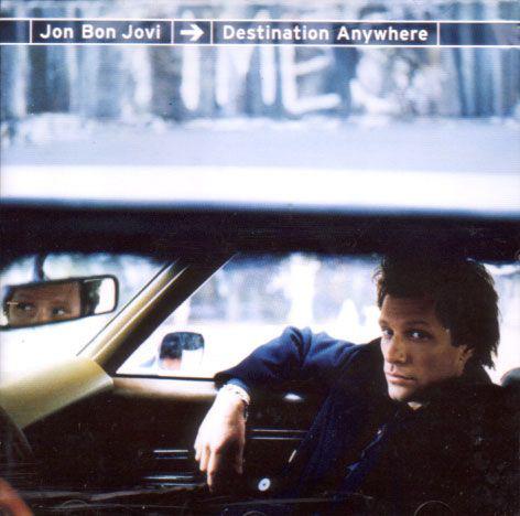 Bon Jovi, Jon Destination Anywhere