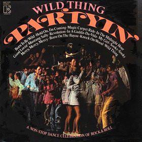 Wild Thing Partyin' Vinyl