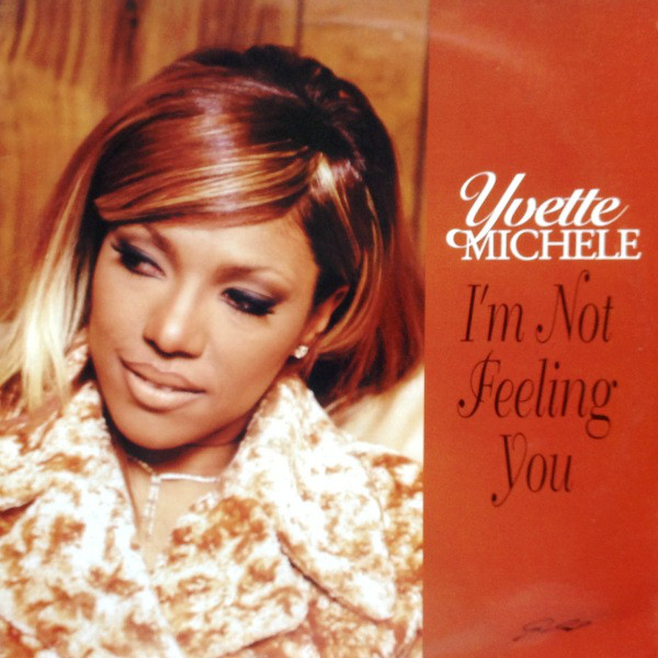 iIchele, Yvette I'm Not Feeling You Vinyl