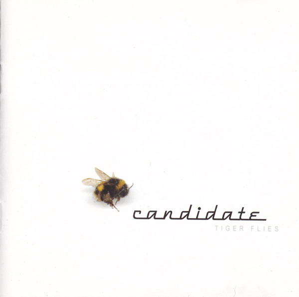Candidate Tiger Flies CD
