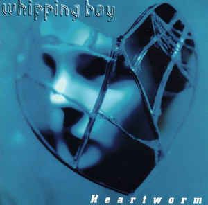 Whipping Boy Heartworm