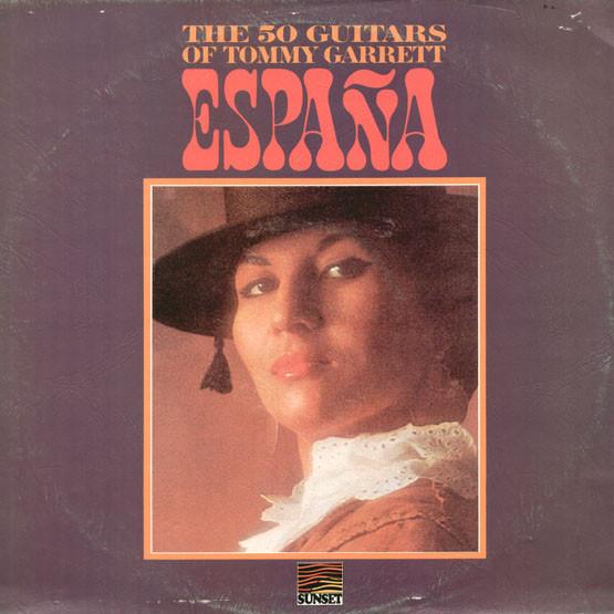 The 50 Guitars Of Tommy Garrett Espana Vinyl