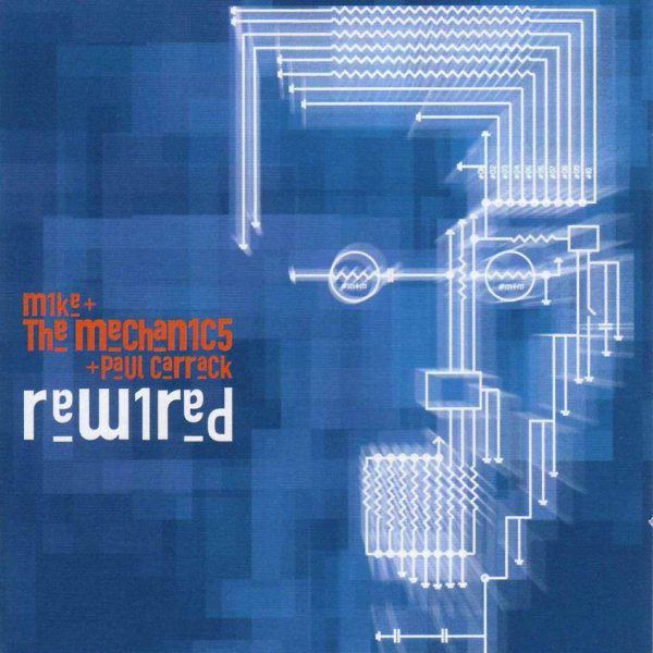 Mike & The Mechanics And Paul Carrack Rewired