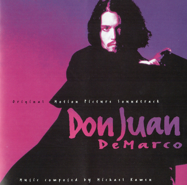 Michael Kamen Don Juan DeMarco (Original Motion Picture Soundtrack)