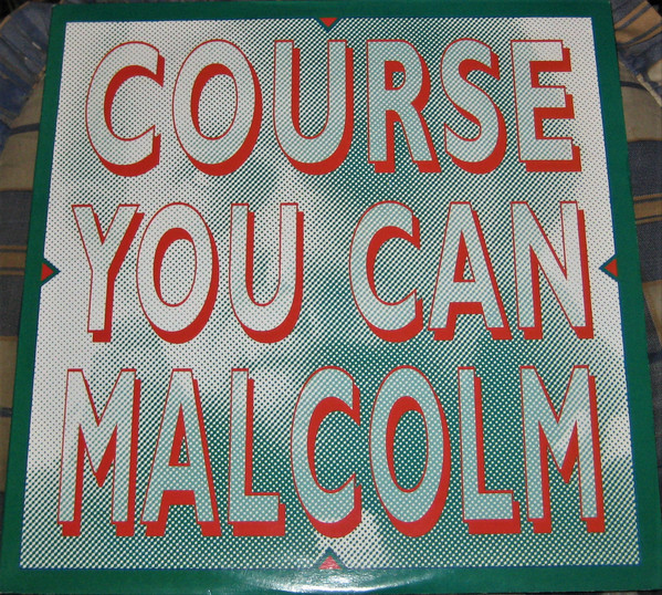 Malcolm Course You Can Malcolm CD