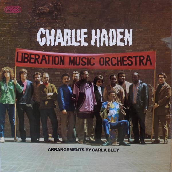 Haden, Charlie Charlie Haden Liberation Music Orchestra Vinyl