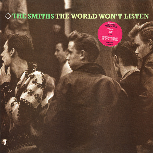 The Smiths The World Won't Listen