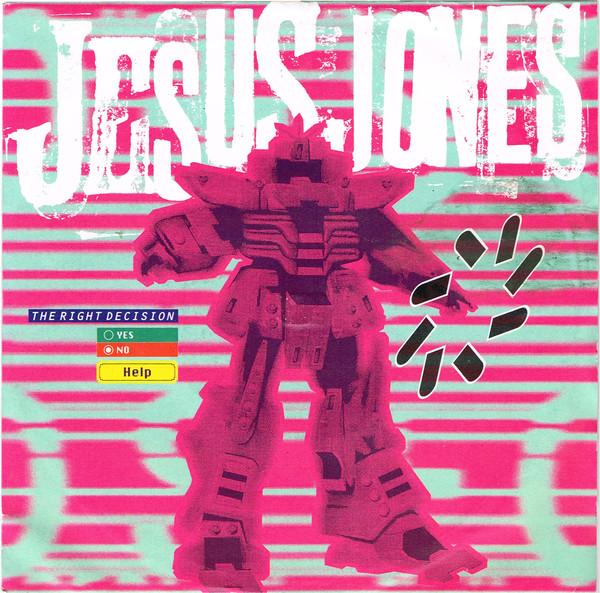 Jesus Jones The Right Decision