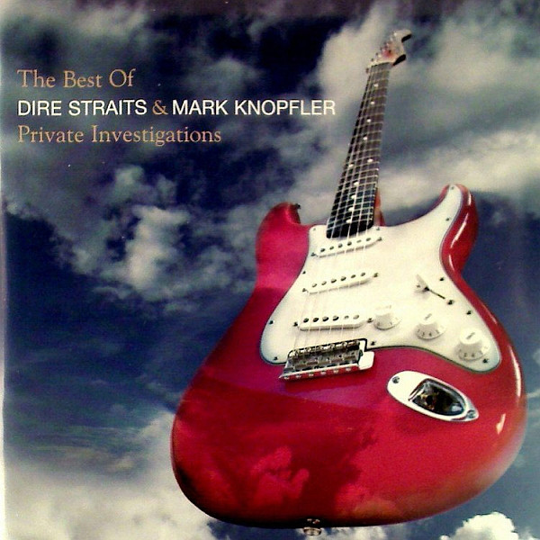 Dire Straits & Mark Knopfler The Best of Dire Straits & Mark Knopfler - Private Investigations