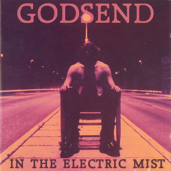 Godsend In The Electric Mist