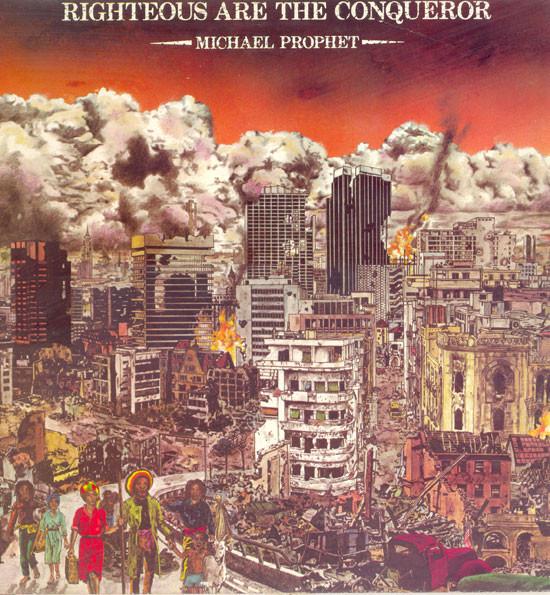 Prophet, Michael Righteous Are The Conqueror